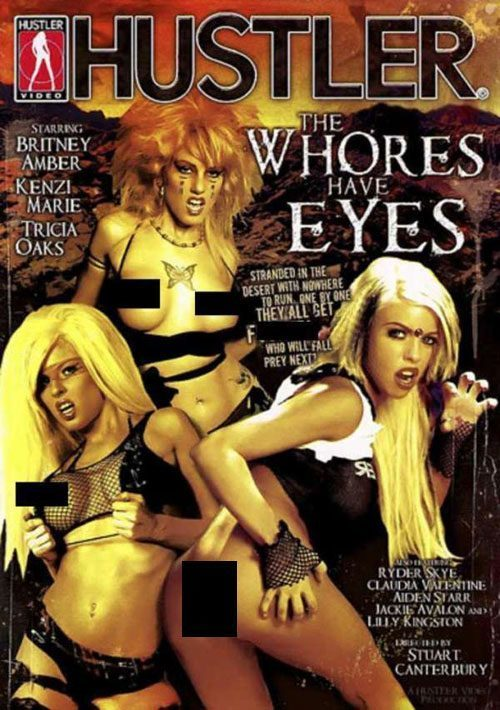 Whores Have Eyes