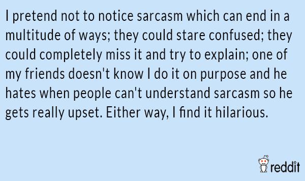 Dont Get Sarcasm