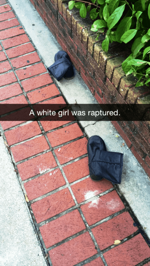 Raptured White Girl