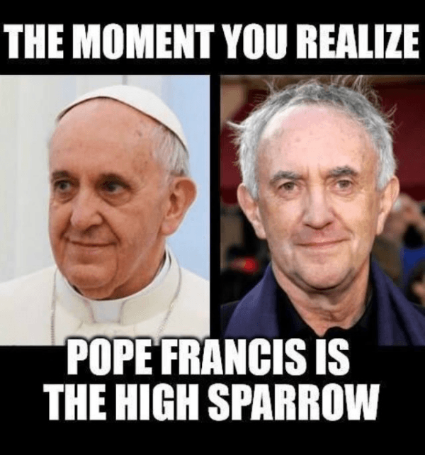 Pope Francis High Sparrow