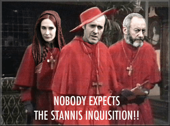 Stannis Inquisition