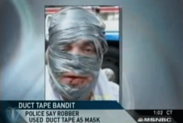 Duct Tape Bandit