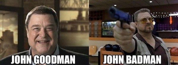 John Goodman Namepun