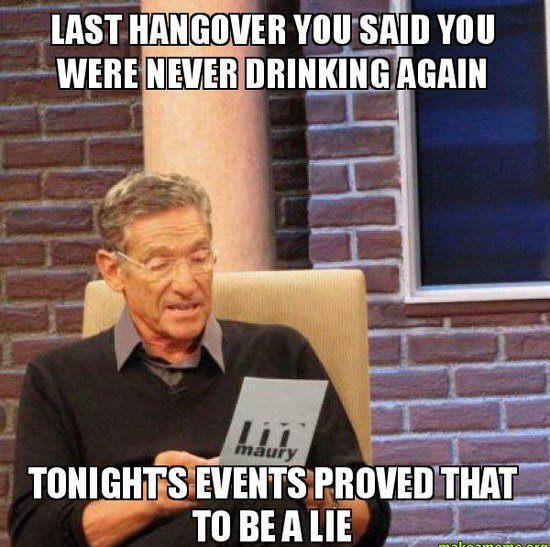 Maury Meme Drinking Again
