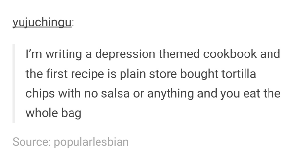 Depression Cookbook 2meirl4meirl