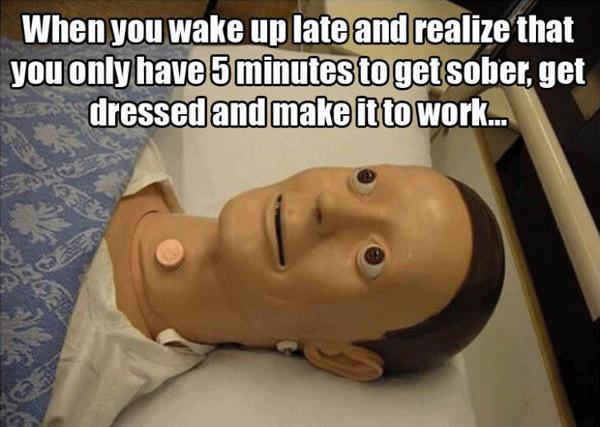 Dummy Waking Up Late