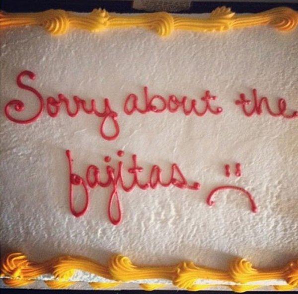 Fajita Apology