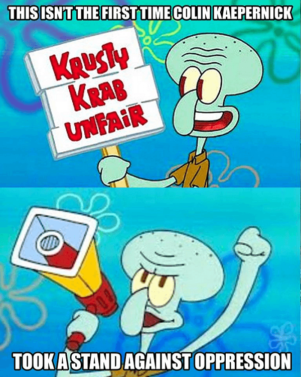 Kaepernick Squidward Protest