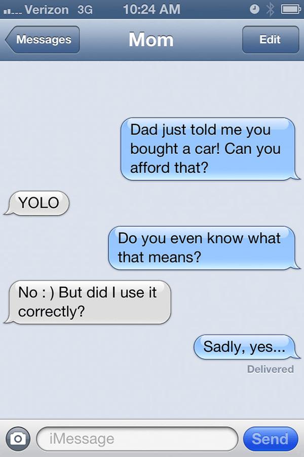 22 Reasons Why Parents Shouldn't Text | Bored Panda  |Dumb Mom Texts