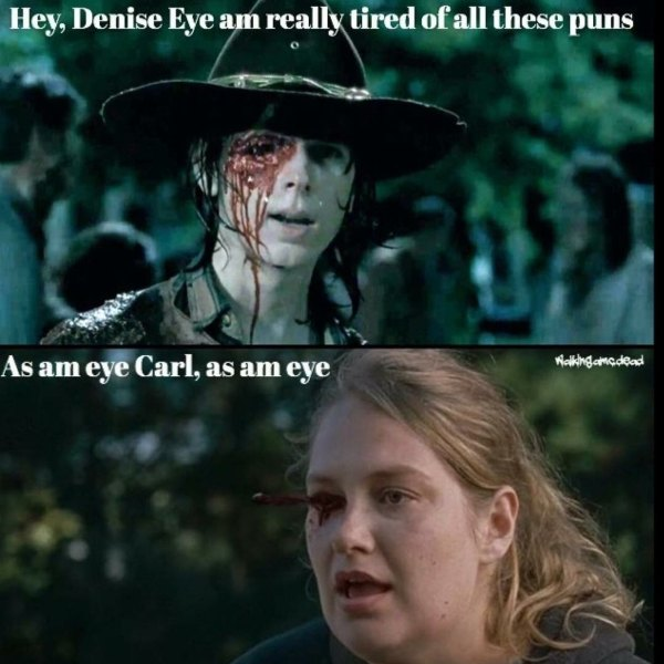 Walking Dead Memes Eye Love Puns