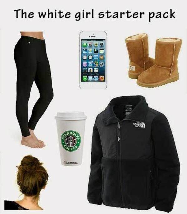 Funny Starter Packs White Girls