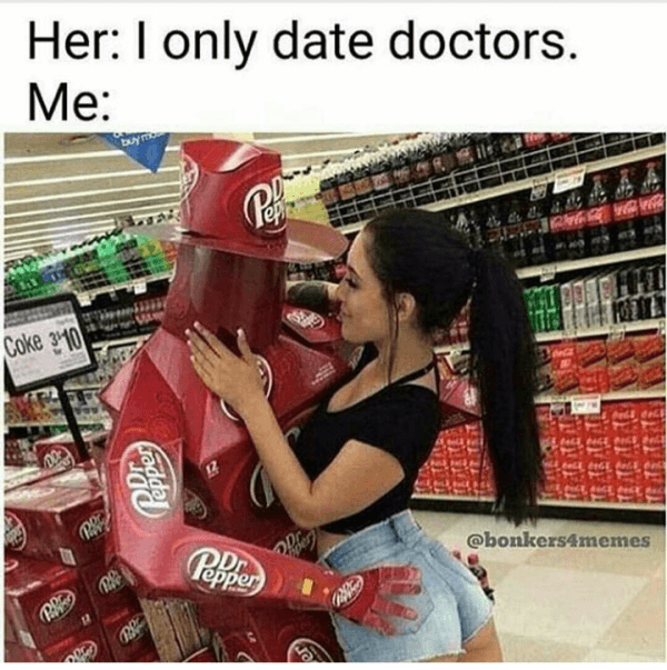 I Only Date Doctors