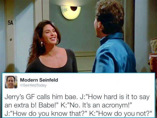 Modern Seinfeld Bae