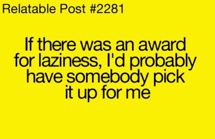 Award For Laziness