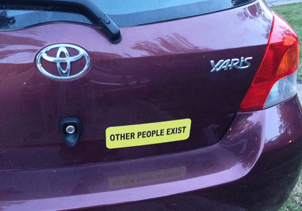 Drive Safe Other People Exist