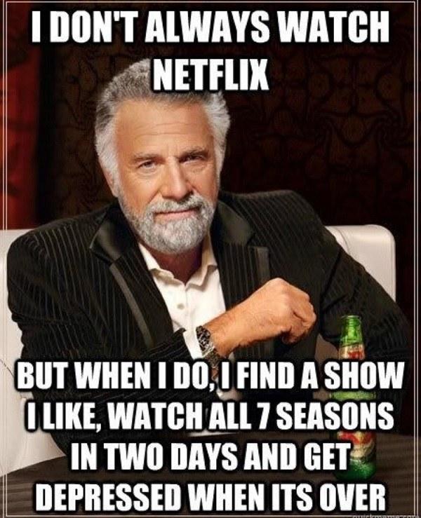 I Dont Always Watch