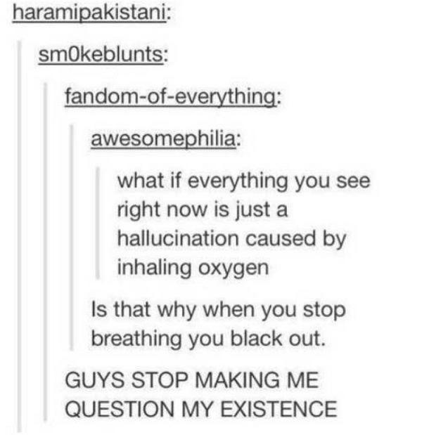 Oxygen Hallucination