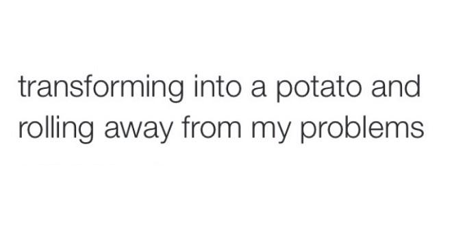 Transforming Into A Potato
