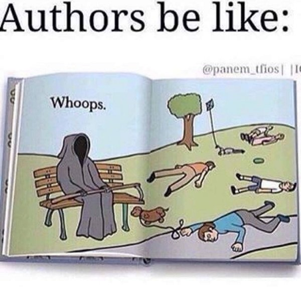 Authors Be Like Whoops