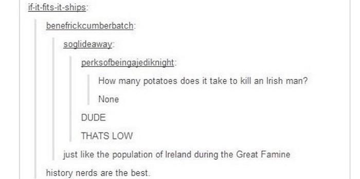 Great Famine Ireland Funny