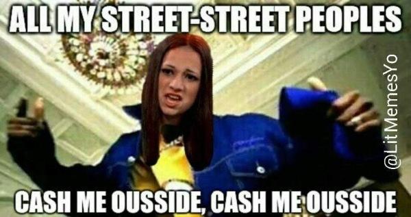 Funny Cash Me Ousside Memes