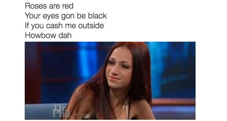 how bow dah 34 cash me ousside memes that will have you saying \u201chowbow dah!\u201d