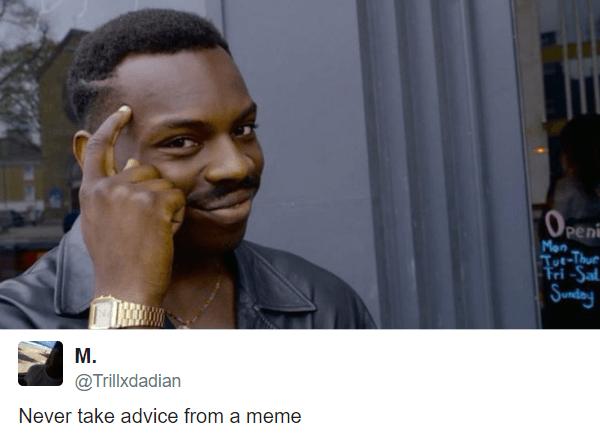 Meme Advice