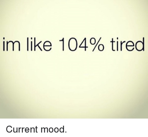 Percent Tired