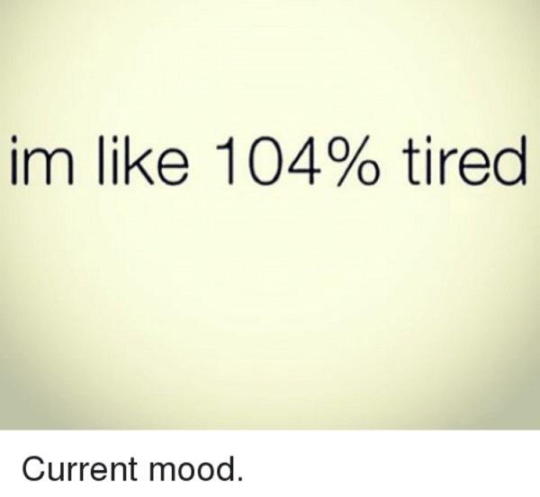 Percent Tired