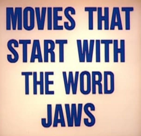 Movies That Start With Jaws