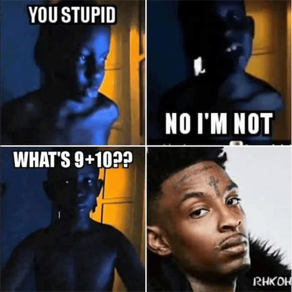 Hilarious 21 Savage Memes