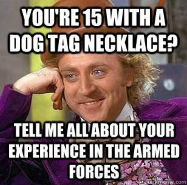 Armed Forces Condescending Wonka Memes