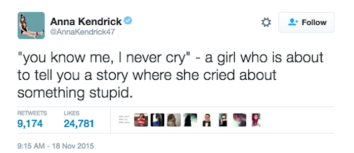 I Never Cry Funny Anna Kendrick Tweets