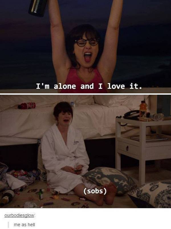 I'm Alone And I Love It