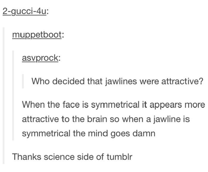 Symmetrical Jawlines