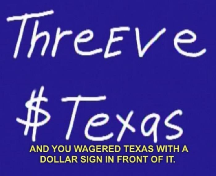 You Wagered Texas