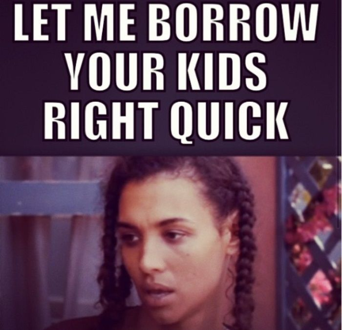 Let Me Borrow Your Kids