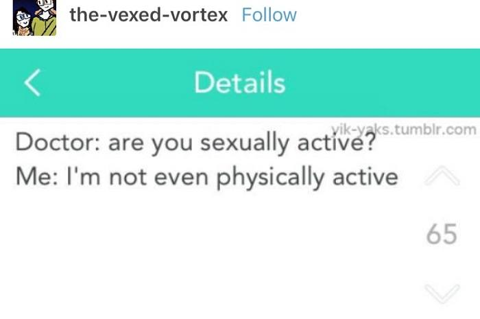 Not Even Physically Active