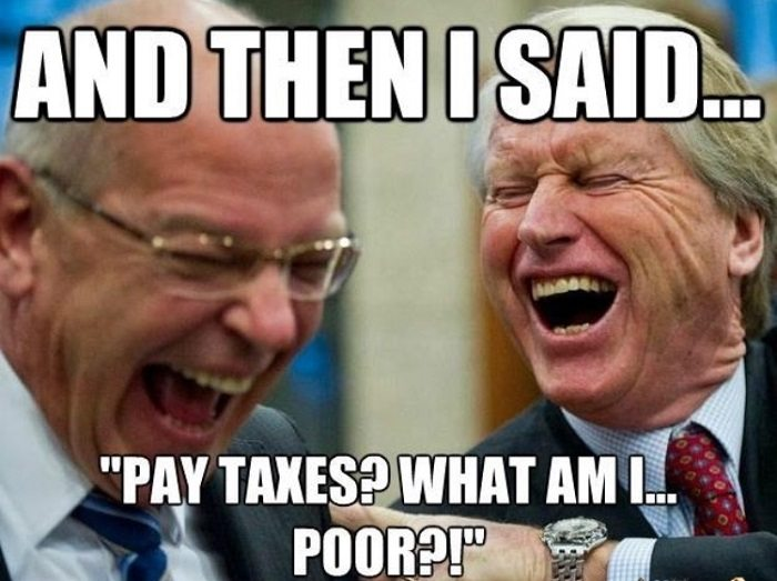 Taxes Are For The Poor