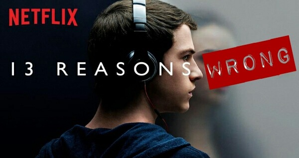13 Reasons Wrong