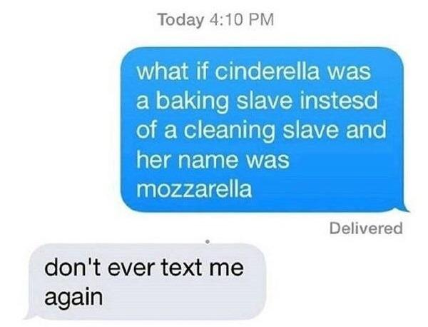 Cinderella Hilarious Texts