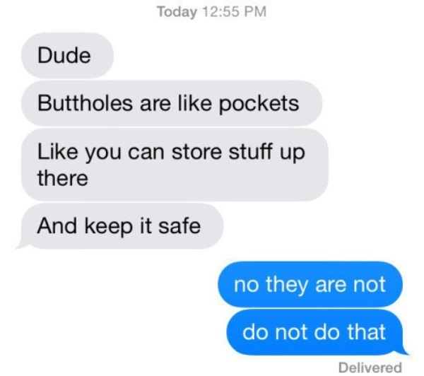 Funny Texts On Buttholes