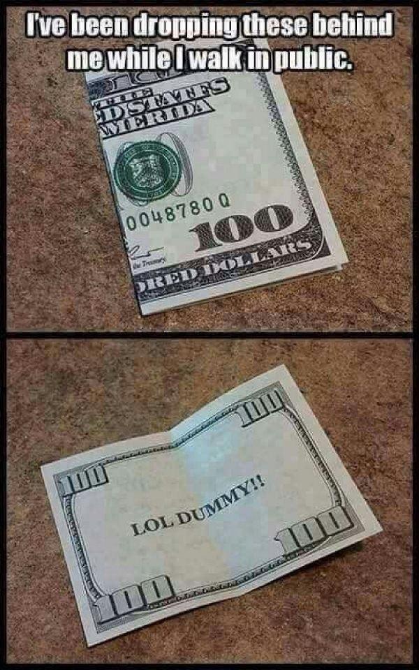 Dropped 100 Prank
