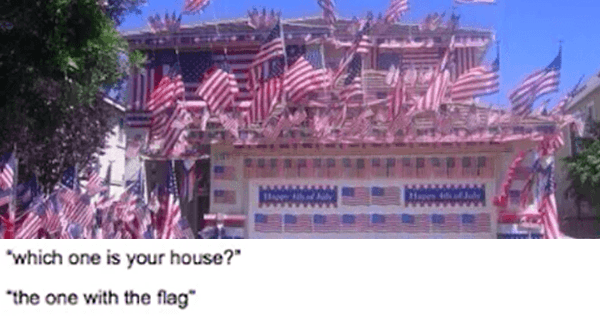 House With Flags