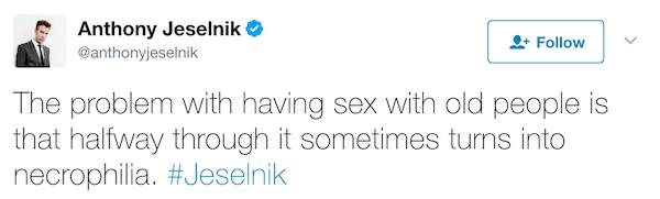 Funniest Anthony Jeselnik Tweets