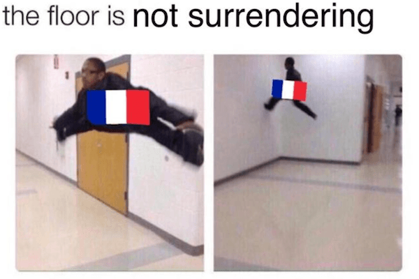 France Not Surrendering Meme