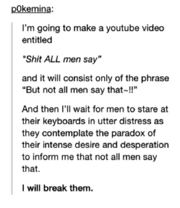 Shit All Men Say