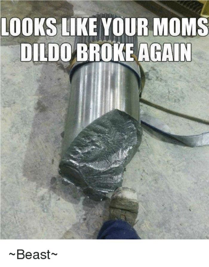Dildo Broke