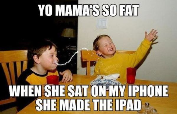 Your Mom Jokes Made The Ipad