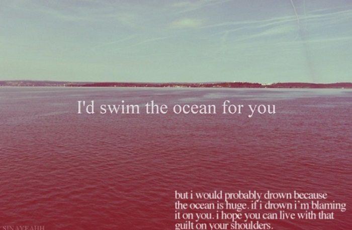 Deep Tumblr Posts Swim The Ocean